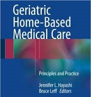 Geriatric home based medical care