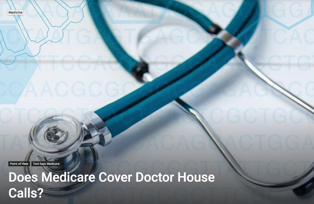 Does Medicare Cover House Calls
