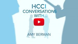 HCCI Conversations With_Amy Berman